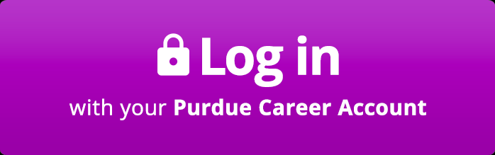Log in with your Purdue Career Account